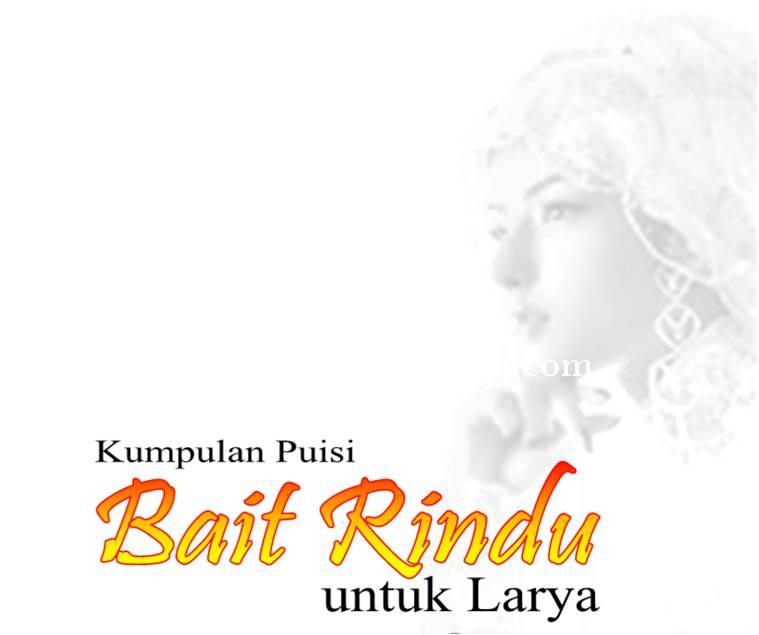 Bait_Rindu_Untuk_Larya.jpg